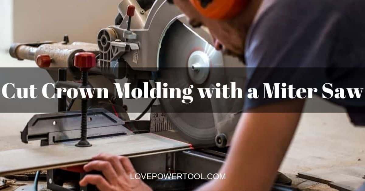 miter saw cut crown molding