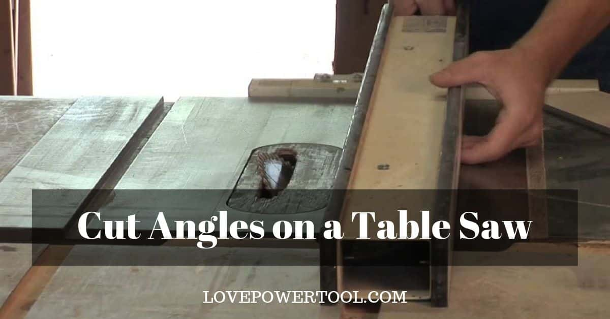 table saw cut angles
