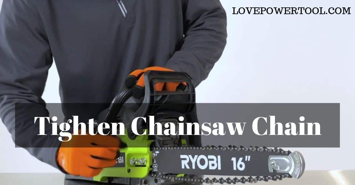 tighten chainsaw chain