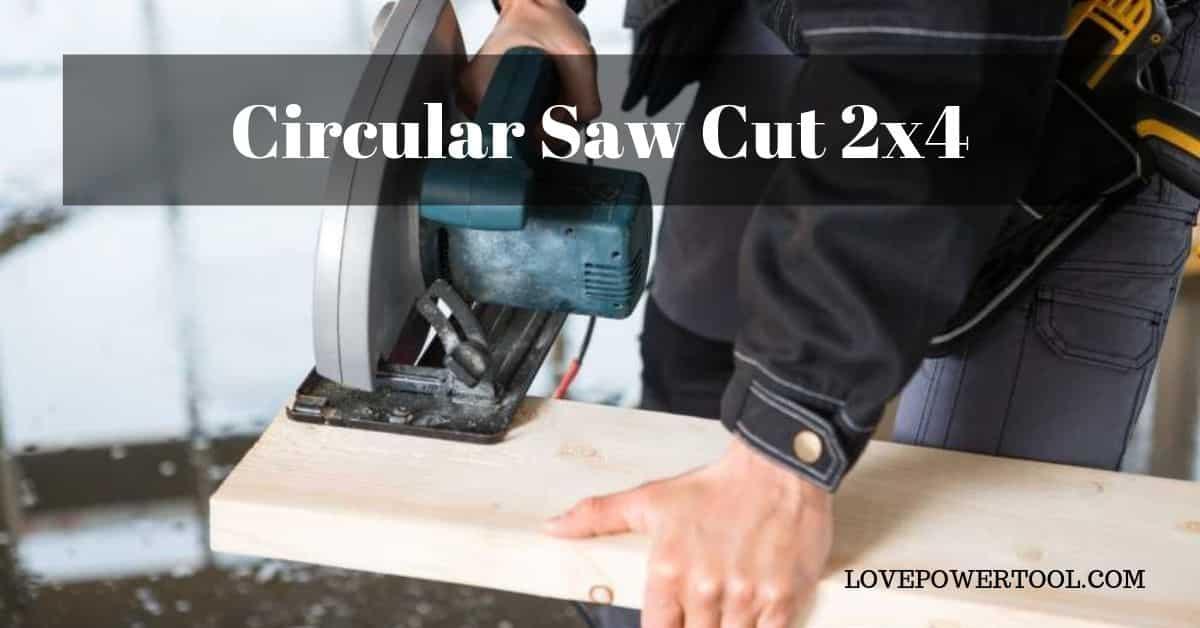 circular saw cut 2x4