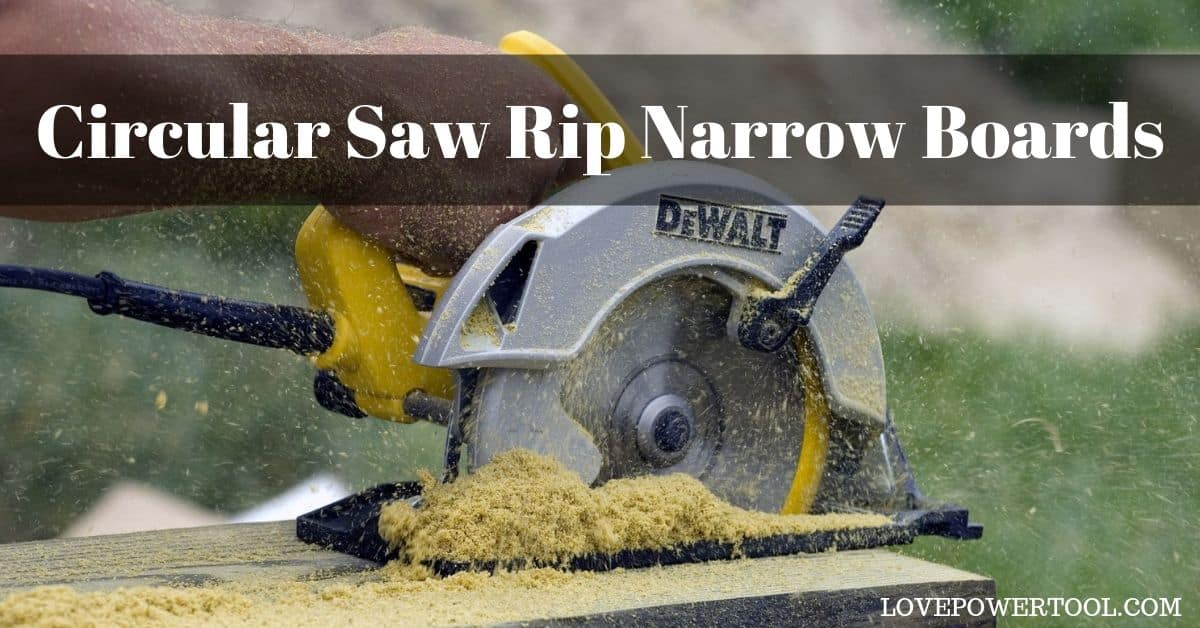 circular saw rip narrow boards
