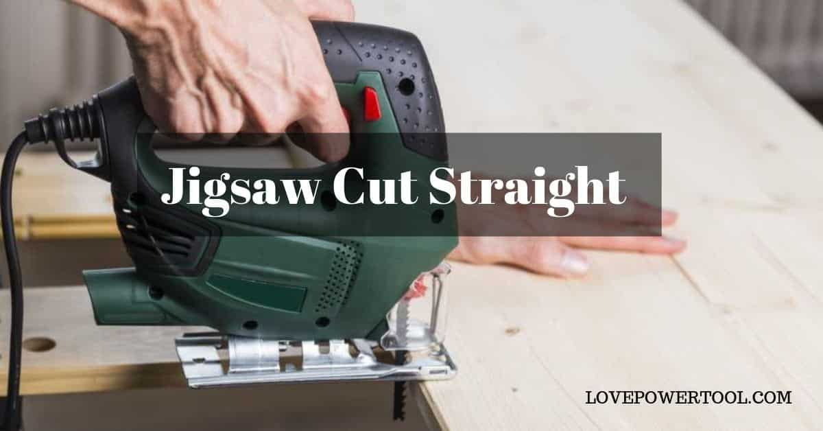 jigsaw cut straight