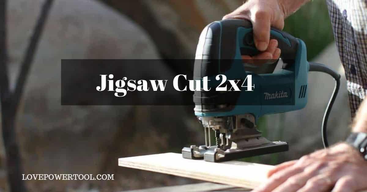 jigsaw cut 2x4