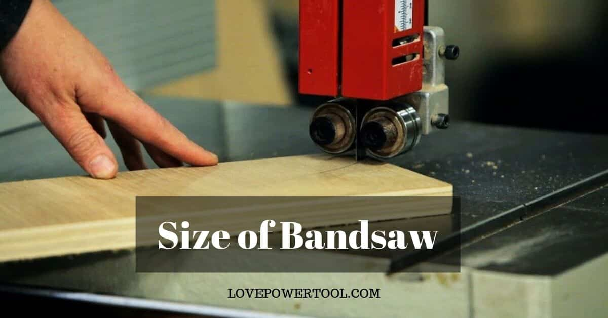 bandsaw size