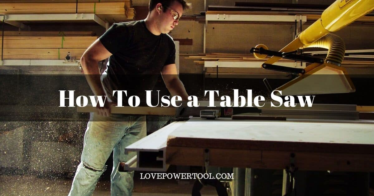 how to use table saw