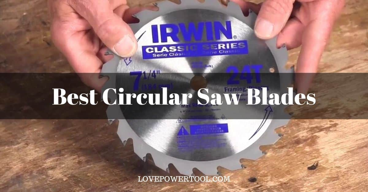 best circular saw blades review
