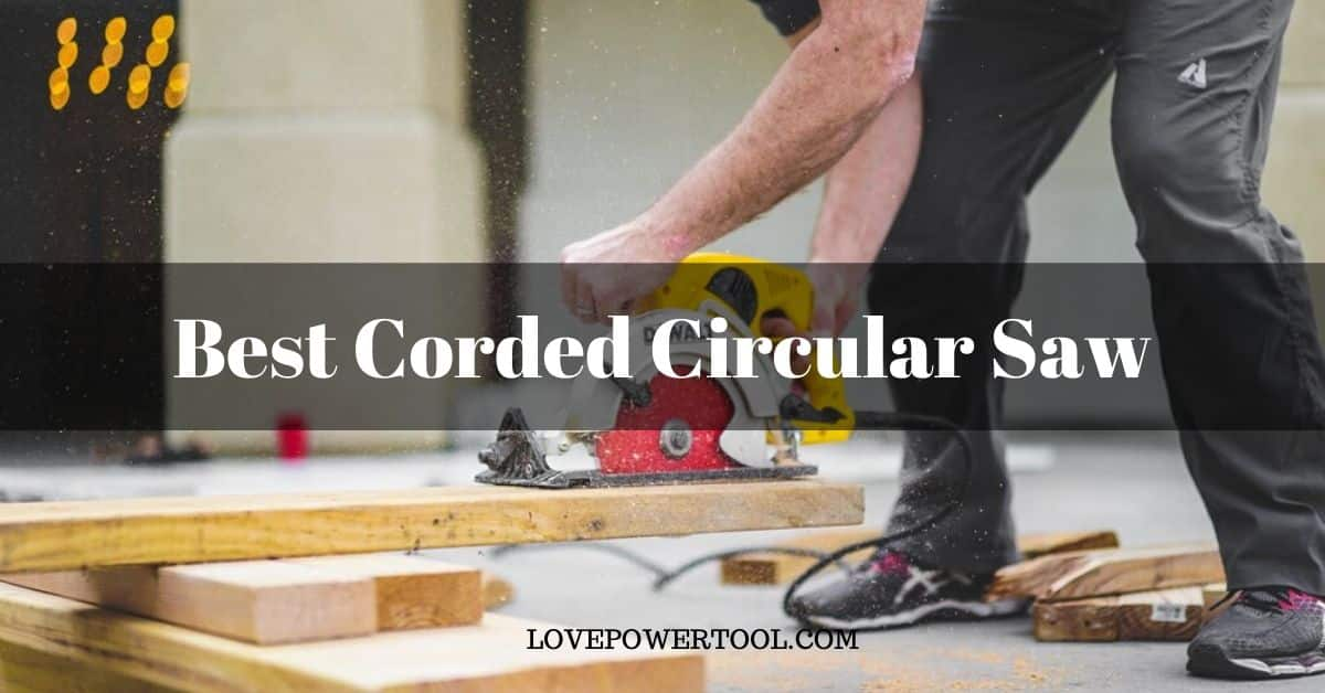 best corded circular saw review