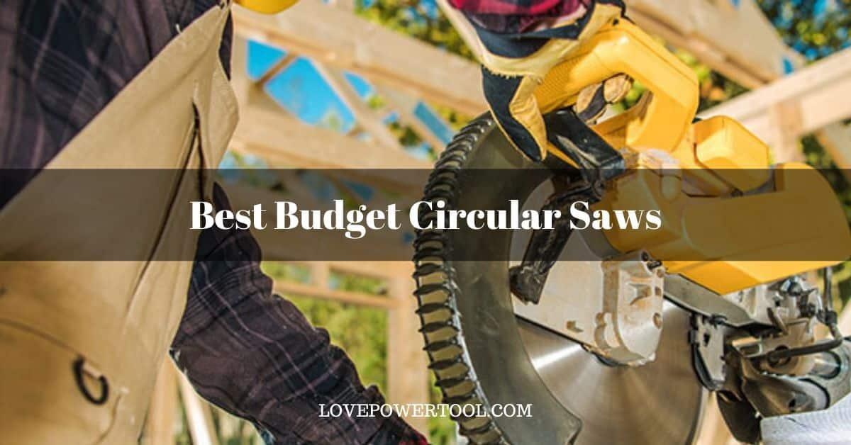 best budget circular saw under 100